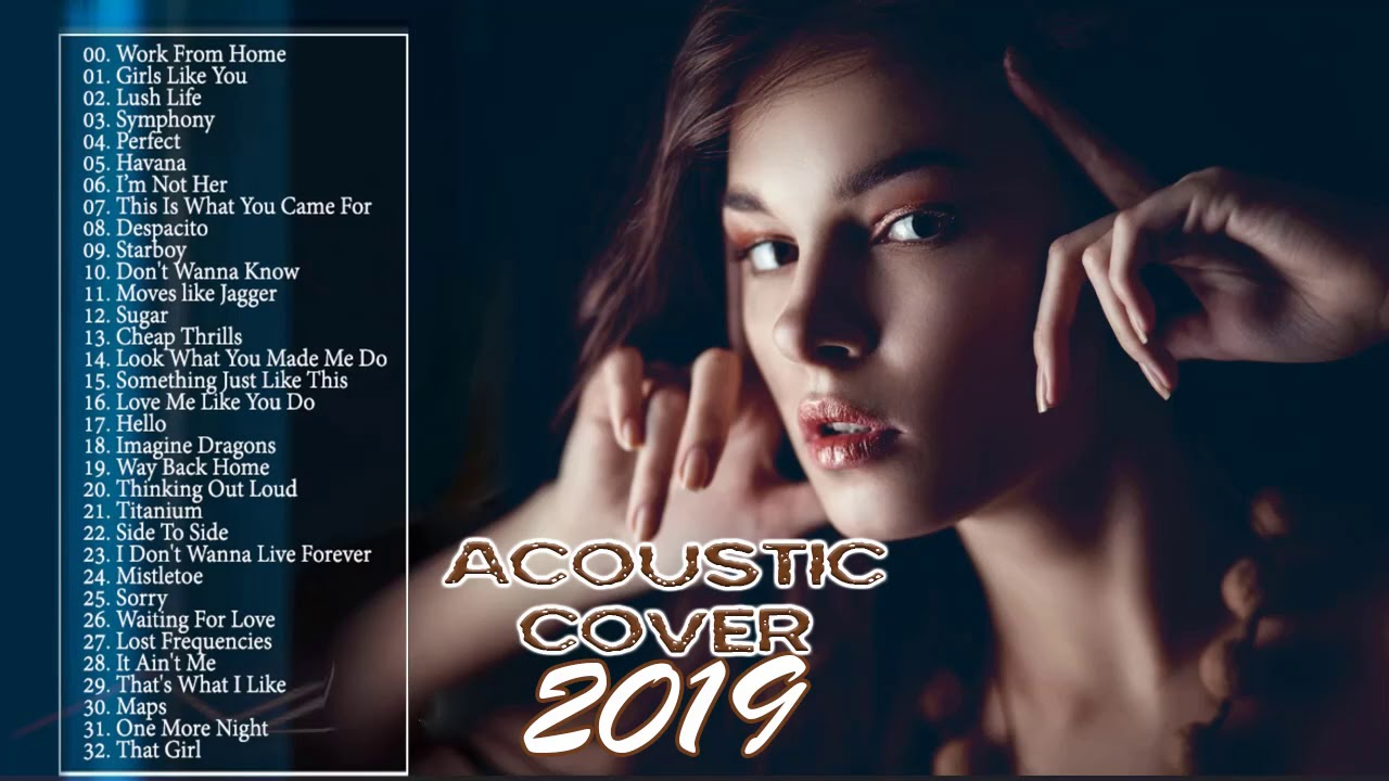 Acoustic covers of popular songs 2019